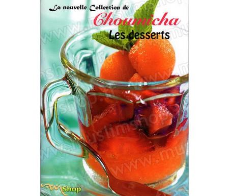 La Nouvelle Collection de Choumicha - Les Desserts