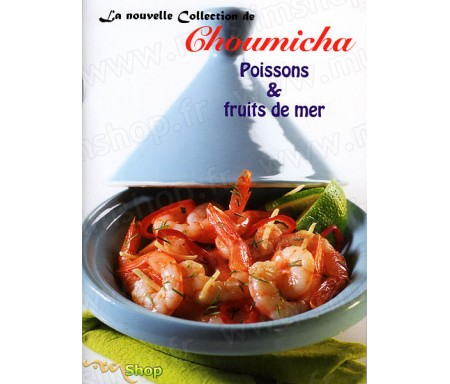 La Nouvelle Collection de Choumicha - Poissons et Fruits de Mer