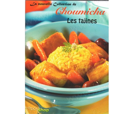 La Nouvelle Collection de Choumicha - Tajines