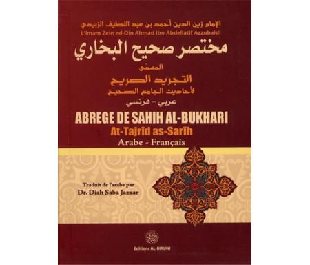 Abrégé de Sahih AL-BUKHARI Arabe-Français (At-Tajrîd As-Sarîh)