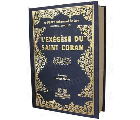 Tafsîr At-Tabari : L'exégèse du Saint Coran de l'Imam Ibn Jarir Al-Tabary