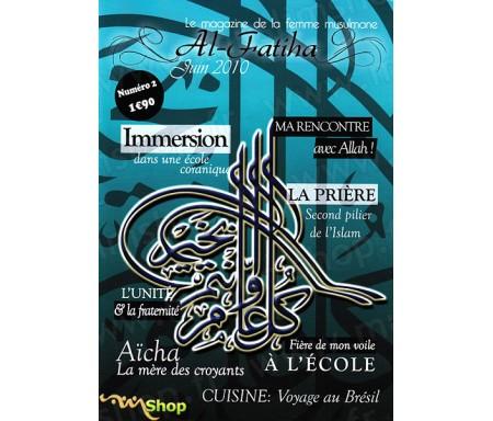 Al Fatiha Magazine n°2 - Le Magazine de la Femme Musulmane (Juin 2010)