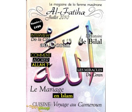 Al Fatiha Magazine n°3 - Le Magazine de la Femme Musulmane (Juillet 2010)