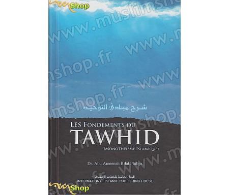 Les Fondements du Tawhid (Monothéisme Islamique)
