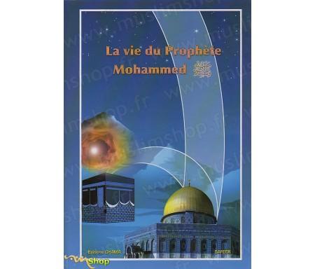La Vie du Prophète Mohammed
