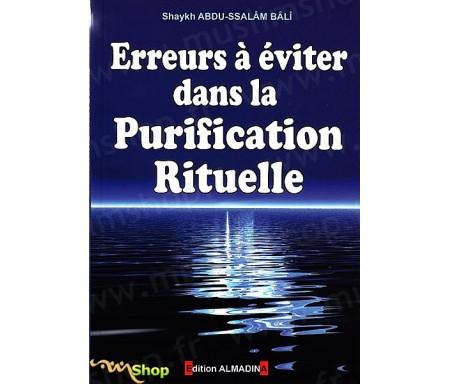 Erreurs à éviter dans la purification rituelle