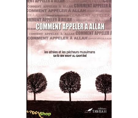 Comment Appeler à Allah - Les athées et les pécheurs musulmans