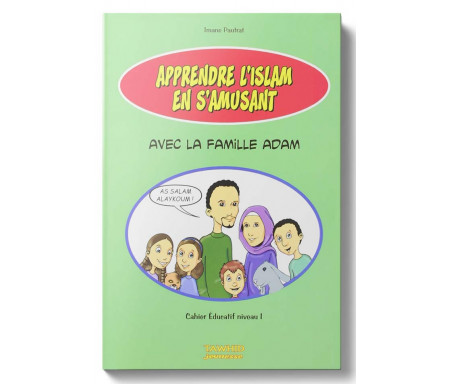 Apprendre l'Islam en s'amusant avec la Famille Adam
