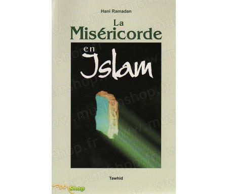 La Miséricorde en Islam
