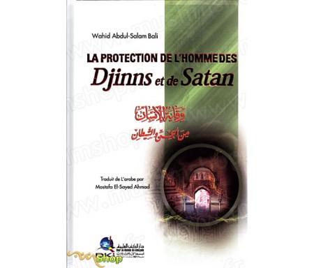 La Protection de l'homme des Djinns et de Satan