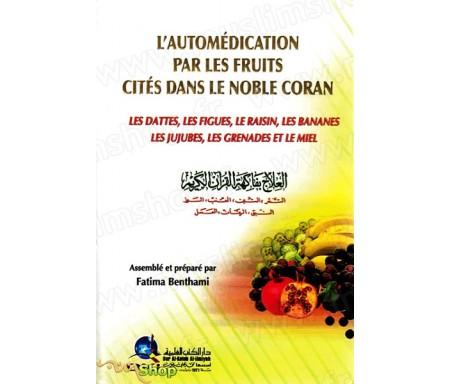 L'Automédication par les Fruits cités dans le Coran