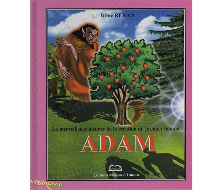 La Merveilleuse Histoire de la Création du Premier homme, Adam