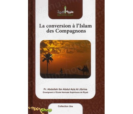 La Conversion à l'Islam des Compagnons