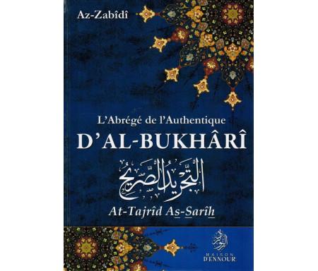 L'Abrégé de l'Authentique d'Al-Bukhari (At-tajrid As-Sarih) Français-Arabe