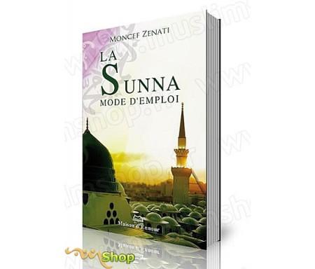 La Sunna - Mode d'Emploi