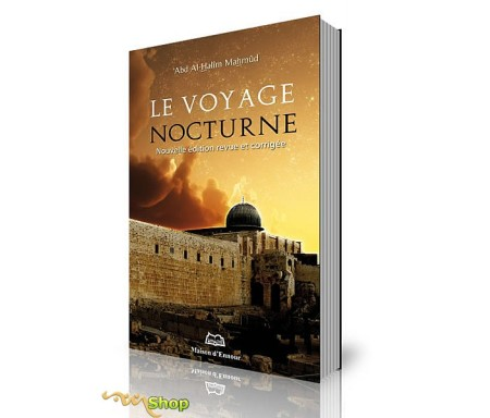 Le Voyage Nocturne - Nouvelle Edition Revue et corrigée