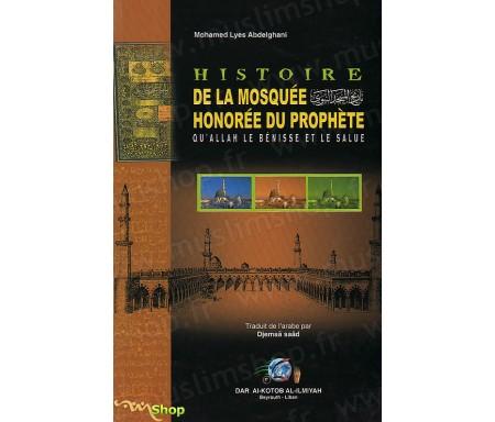 Histoire de la Mosquée honorée du Prophète