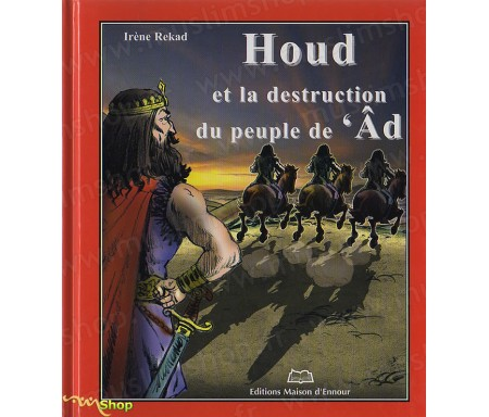 Houd et la destruction du Peuple 'Âd