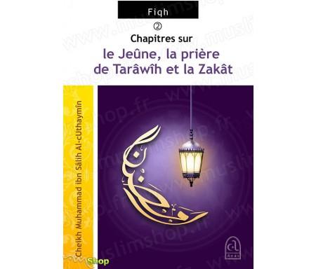 Chapitres sur le Jeûne, la Prière de Tarawih et la Zakat