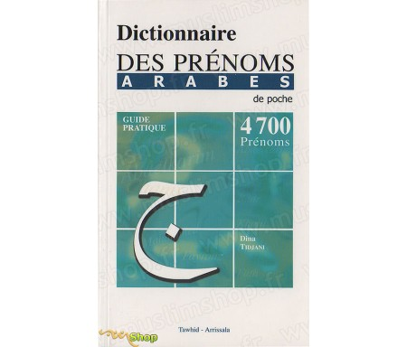 Dictionnaire des Prénoms Arabes de poche