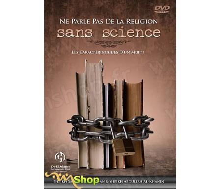 Ne Parle pas de la Religion sans Science - Les caractéristiques d'un Mufti
