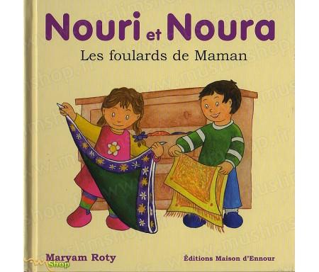Nouri et Noura, Les Foulards de Maman
