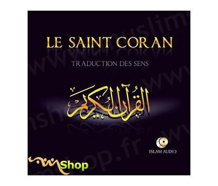 Le Saint Coran - Traduction des Sens