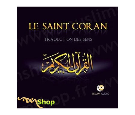 Le Saint Coran - Traduction des Sens