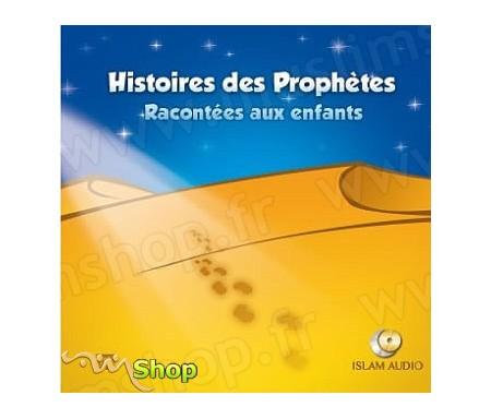 Histoires des Prophètes racontées aux Enfants (Volume 1)
