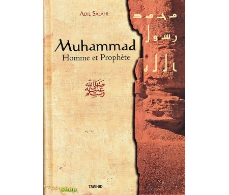 Muhammad, Homme et Prophète
