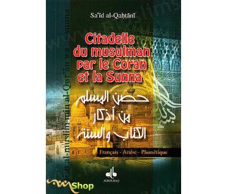 Citadelle du Musulman par le Coran et la Sunna (Arabe-français-Phonétique)