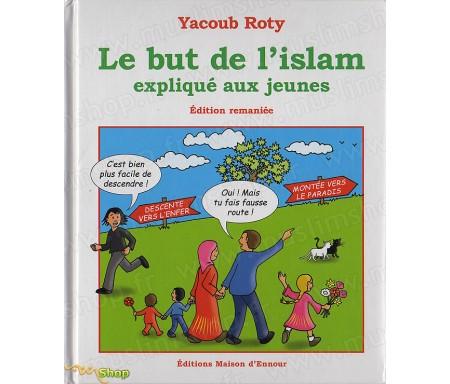 Le But de l'Islam expliqué aux jeunes
