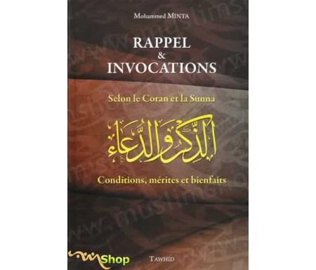 Rappel et Invocations selon le Coran et la Sunna - Conditons, Mérites et Bienfaits