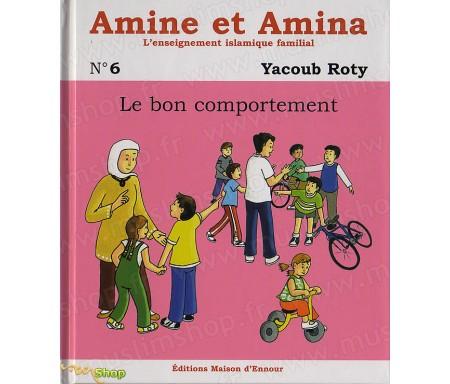 Amine et Amina : Le Bon comportement (N°6)