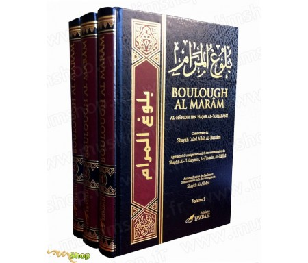 La Réalisation du But - Boulough Al-Maram en 3 volumes