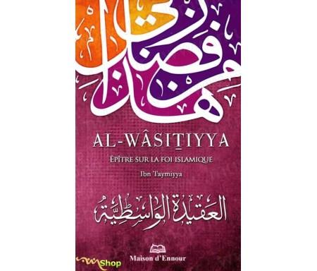 Al-Wasitiyya - Epître sur la Foi Islamique