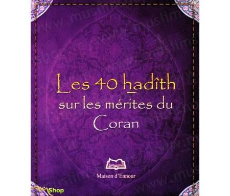 Les 40 Hadiths sur les Mérites du Coran
