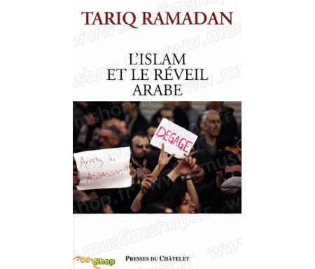 L'Islam et le Réveil Arabe