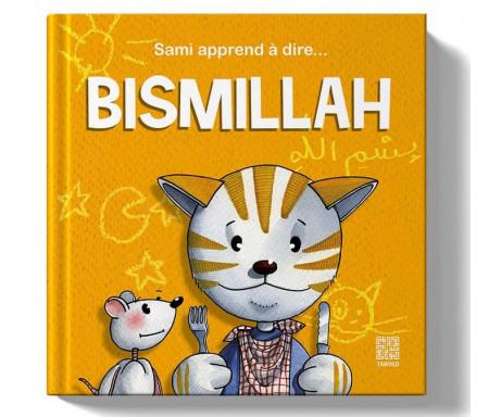 Sami apprend à dire Bismillah - A partir de 2 ans