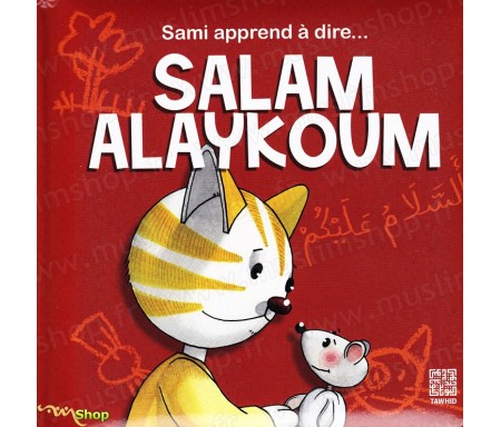 Sami apprend à dire Salam Alaykoum - A partir de 2 ans