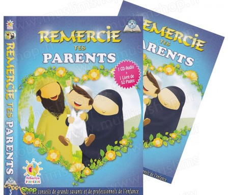 Remercie tes parents (1CD Audio + 1 Livre)