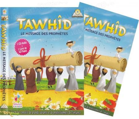 Tawhid - Le Message des Prophètes (1CD Audio + 1 livre)