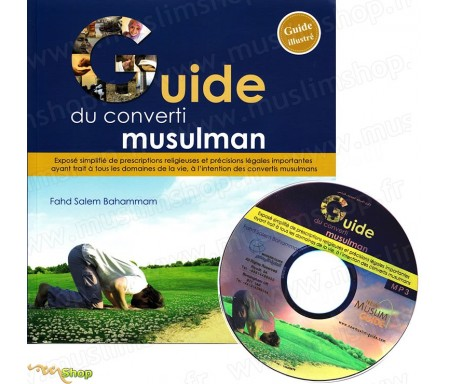 Guide du Converti Musulman (Livre + CD Mp3)