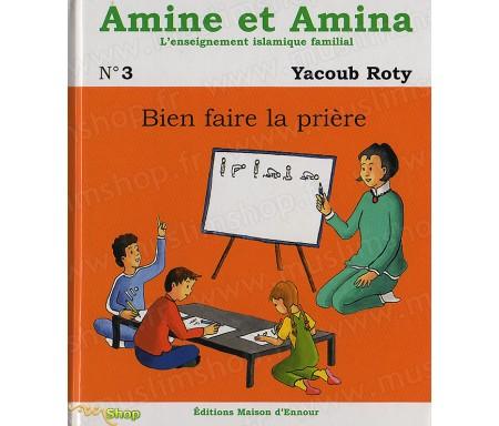 Amine et Amina: Bien faire la Prière (N°3)