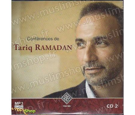 Conférences de Tariq Ramadan - CD2 / MP3 Audio