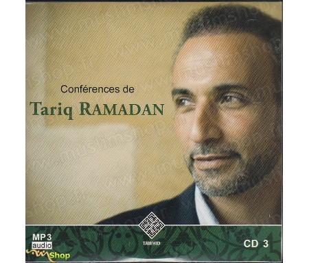 Conférences de Tariq Ramadan - CD3 / MP3 Audio (Etre Confiant, L'invocation de Moïse + 11 conférences)