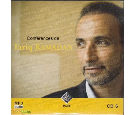 Conférences de Tariq Ramadan - CD6 / MP3 Audio