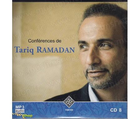 Conférences de Tariq Ramadan - CD8 / MP3 Audio