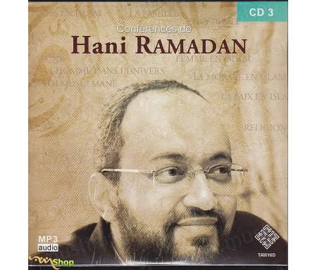 Conférences de Hani Ramadan - CD3 / MP3 Audio