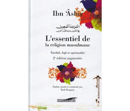L'Essentiel de la Religion Musulmane - 2ème Edition Revue et Augmentée (Cartonné)